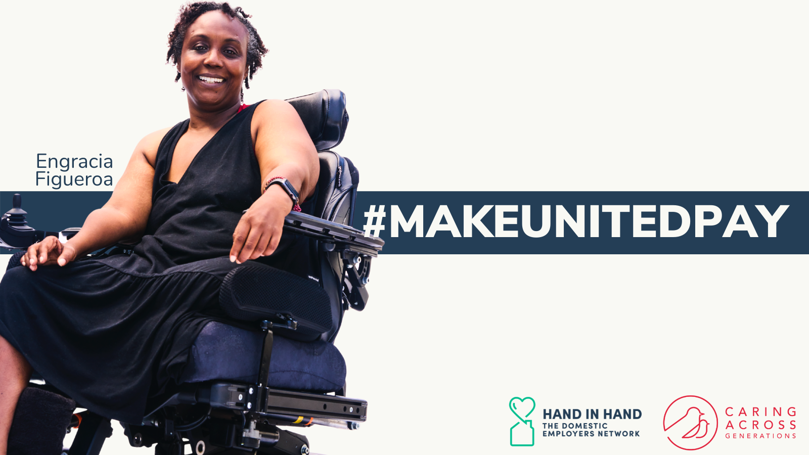 """A photo of Engracia Figueroa, a Black woman in a wheelchair, with text net to her that says """"#MAKEUNITEDPAY"""""""
